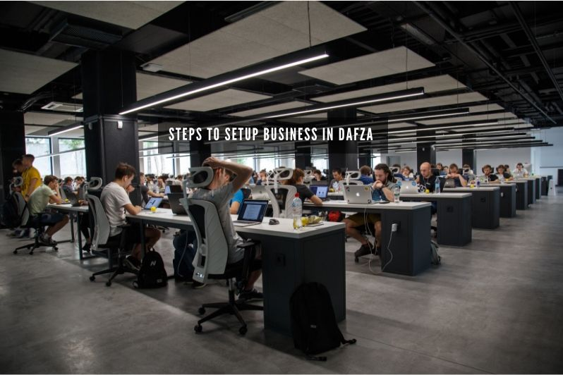steps to setup business in DAFZA