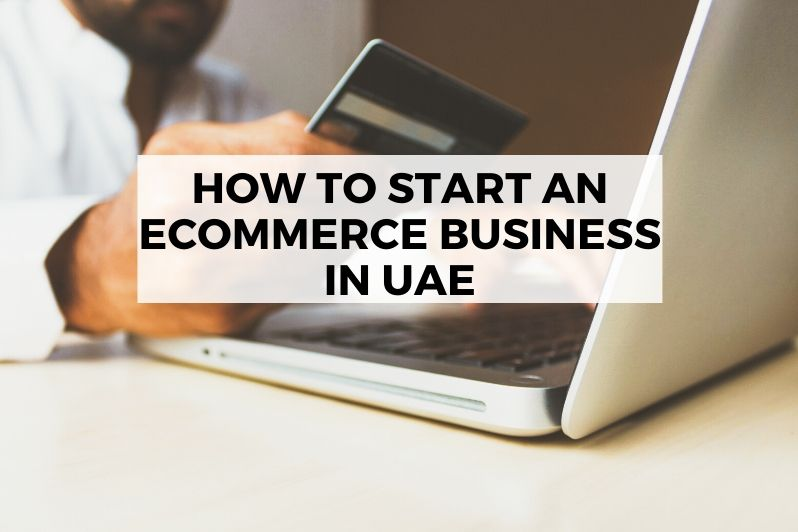 How to start an eCommerce business in UAE