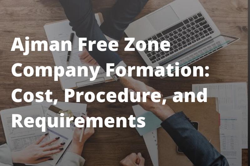 ajman free zone company formation