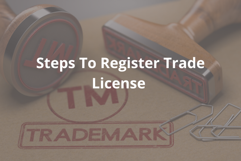Steps To Register Trade License