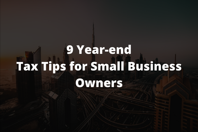 9 Year-end Tax Tips for Small Business Owners