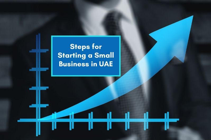Essential Steps in Starting a Small Business in UAE