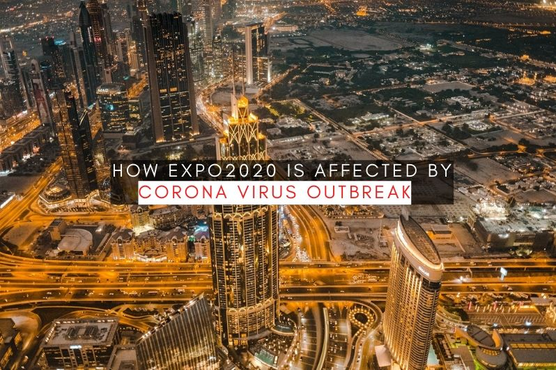 How Expo2020 is affected by coronavirus outbreak (COVID19)