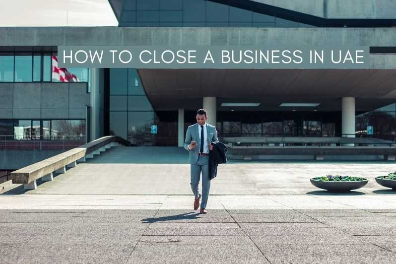 How to Close a Business in UAE