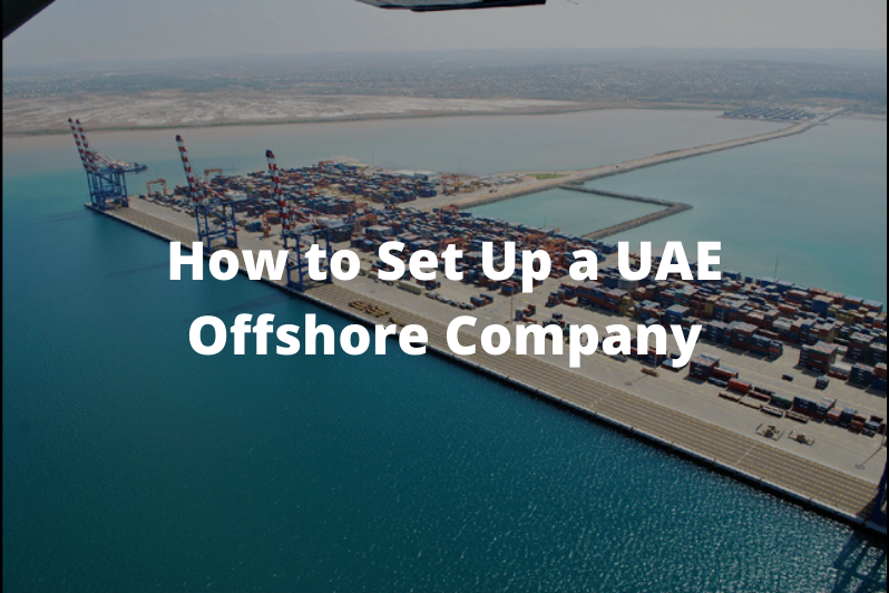 How-to-Set-Up-a-UAE-Offshore-Company
