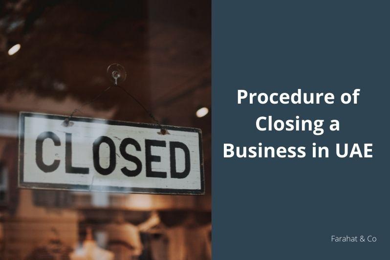 Procedure of closing a business in UAE