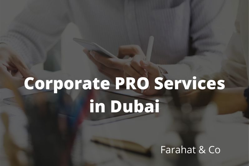 corporate PRO Services in Dubai