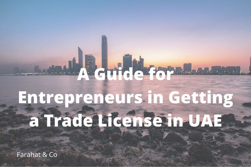 Entrepreneurs in Getting a Trade License in UAE