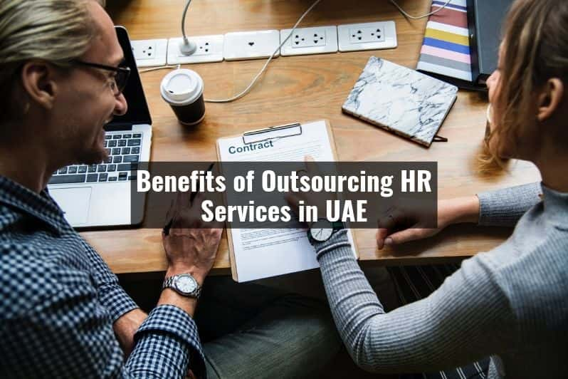 Benefits of Outsourcing HR Services in UAE