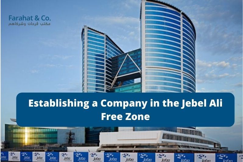 Establishing a Company in Jafza