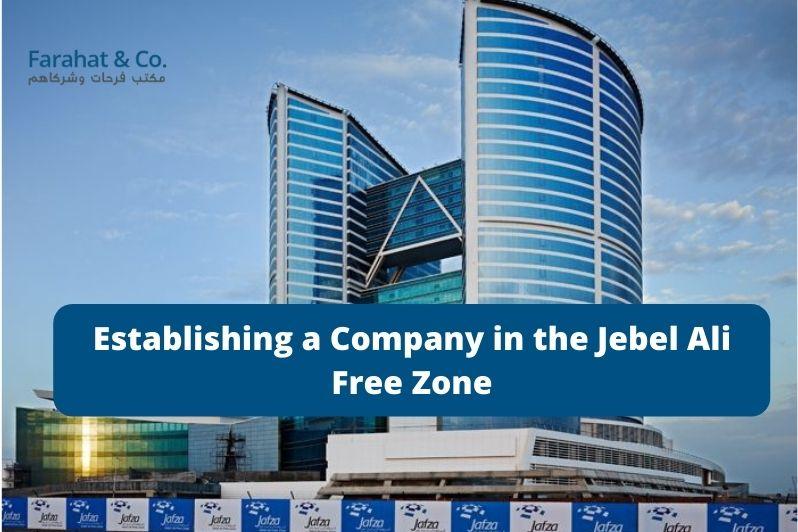 Establishing a Company in Jafza