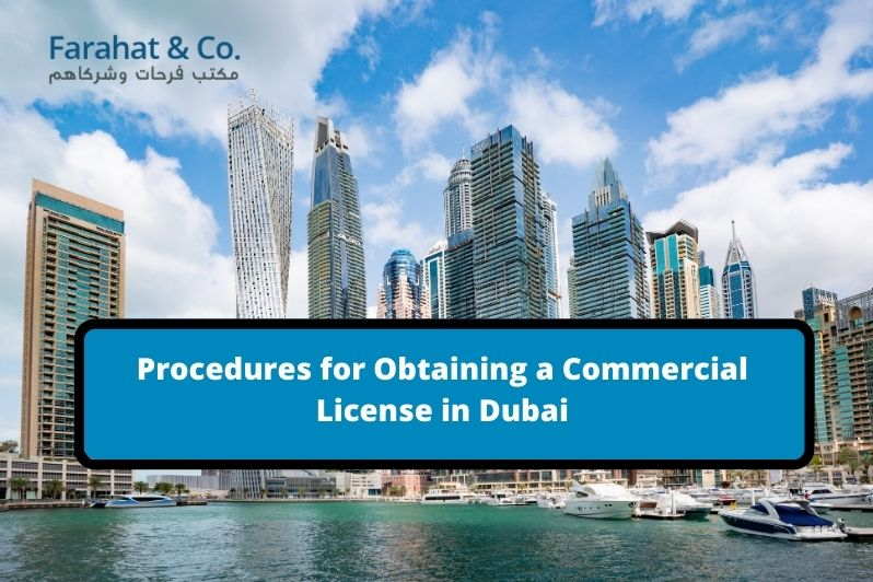 Obtaining a Commercial License in Dubai