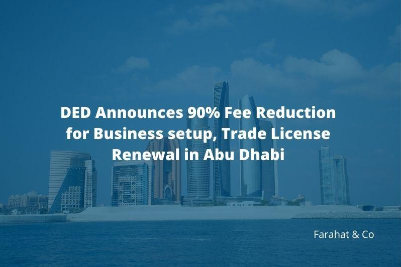 fee reduction on abudhabi business setup