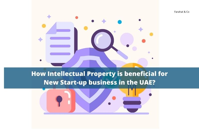 Intellectual Property is beneficial for New Start-up business in the UAE